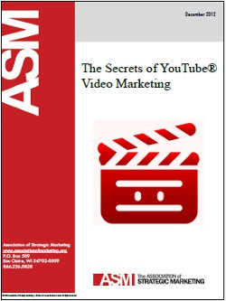 The Secrets of YouTube® Video Marketing