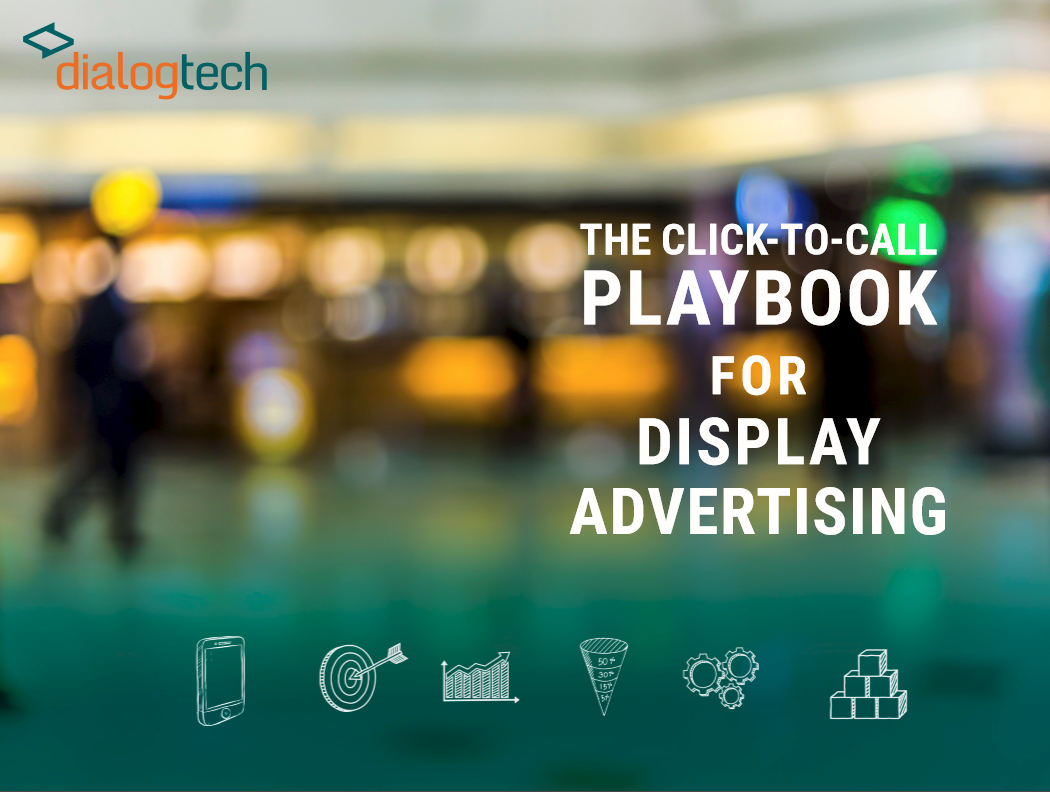 The Click-to-Call Playbook for Display Advertising