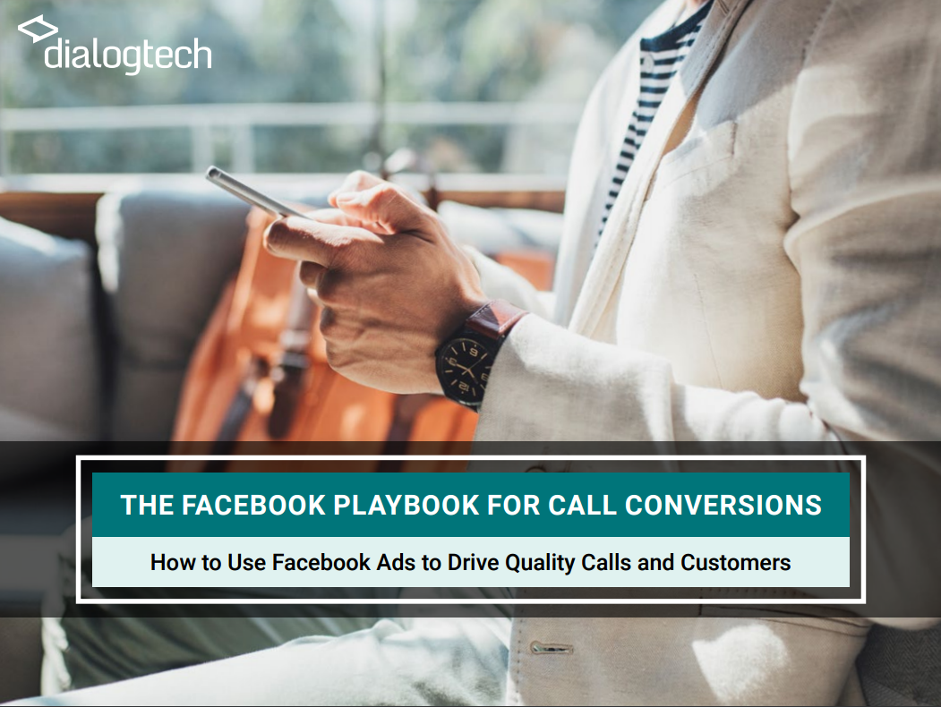The Facebook Playbook for Phone Call Conversions