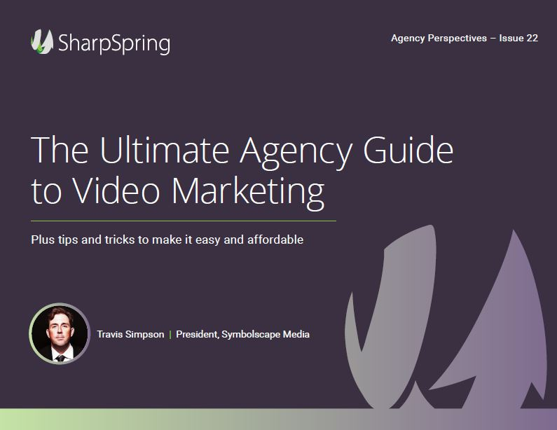 The Ultimate Agency Guide to Video Marketing